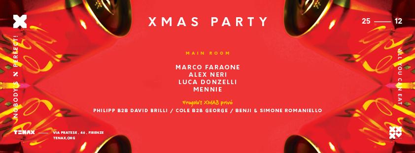25 Dicembre 2016 – XMAS PARTY con MARCO FARAONE – TENAX