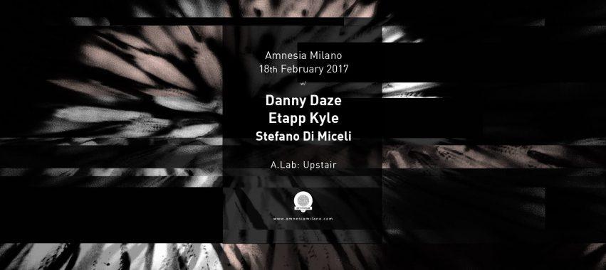 Amnesia – Milano – Sabato 18 Febbraio 2017