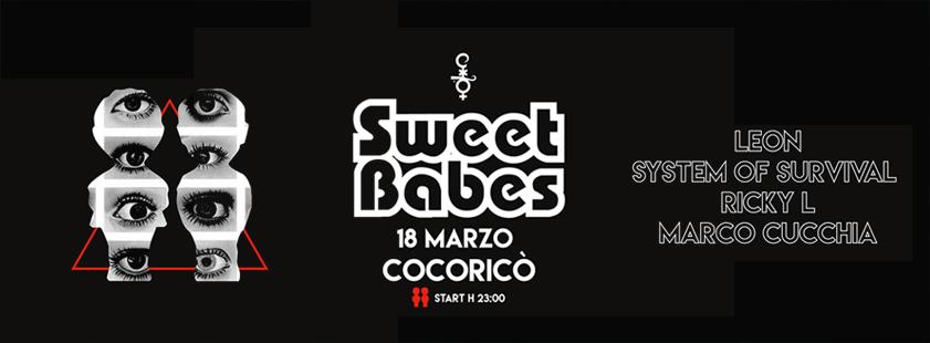 Sweet Babes @Cocorico – Sabato 18 Marzo 2017