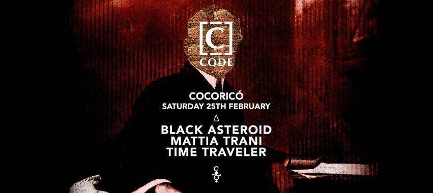 Black Asteroid // Mattia Trani // Time Traveler @Cocorico – Sabato 25 Febbraio 2017