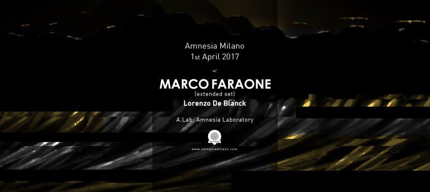 marco faraone lorenzo de blanck amnesia milano sabato 1 aprile