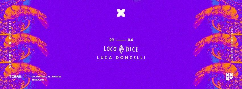 LOCO-DICE-tenax-Firenze-Sabato-29-aprile-2017