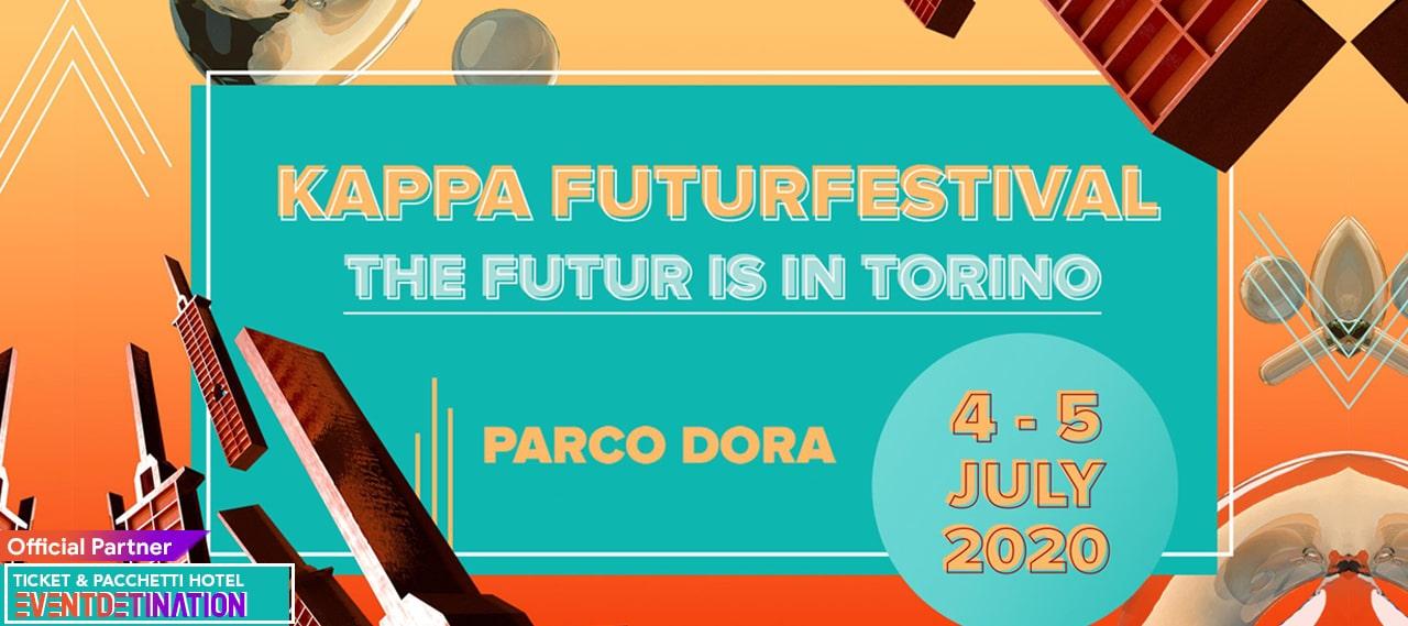 Kappa FuturFestival 2020 Parco Dora Torino – Ticket Pacchetti Hotel