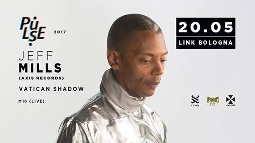 Jeff Mills + Vatican Shadow @ Link Bologna – Sabato 20 Maggio 2017
