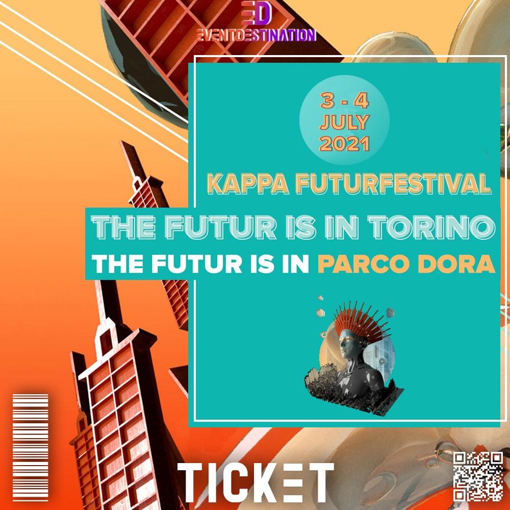 Ticket Kappa Futur Festival 2021