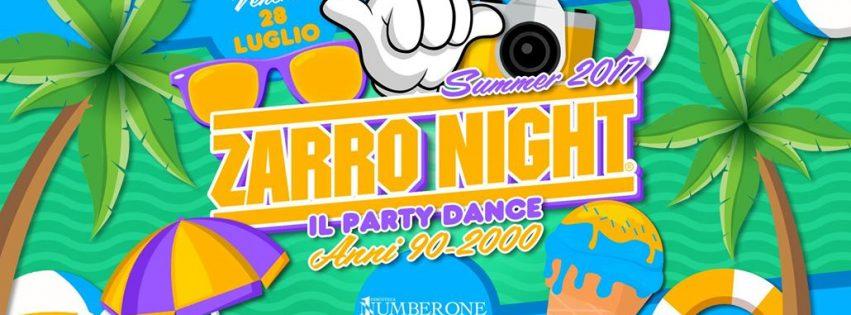 Zarro Night @Number One disco – Venerdì 28 Luglio 2017