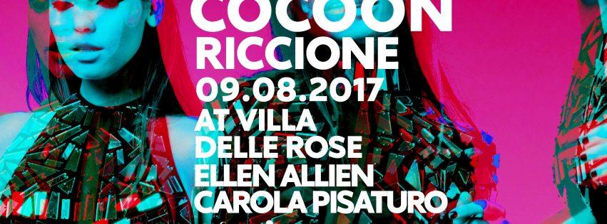 Villa delle Rose pres. Cocoon – 09 Agosto 2017