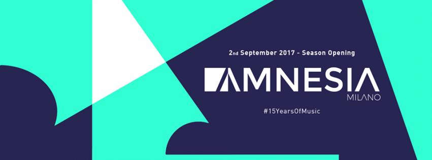 amnesia milano season opening 2 settembre 2017
