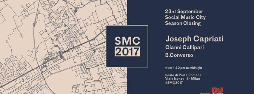 Social Music City | Season Closing w/ JOSEPH CAPRIATI – Sabato 23 Settembre 2017