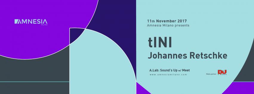 tINI @ Amnesia Milano – Sabato 11 Novembre 2017