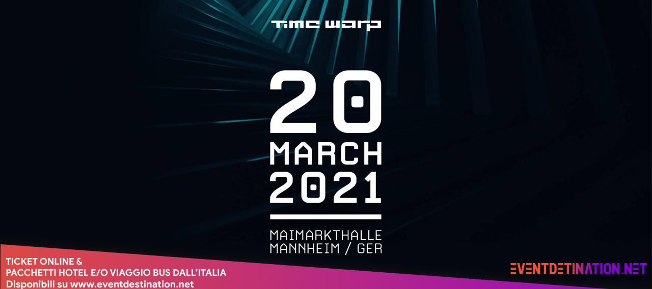 Time Warp 2021 Germany – 20 Marzo a Mannheim – Ticket & Pacchetti Hotel e Bus