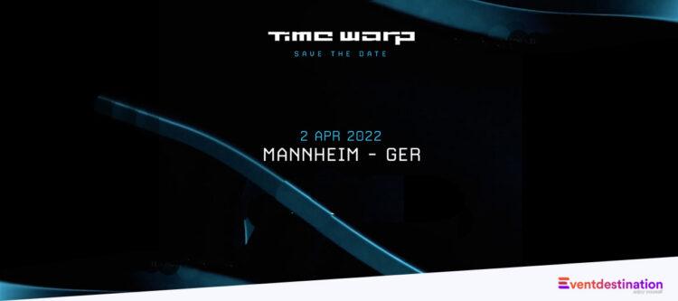 Time Warp Festival Germany 2022