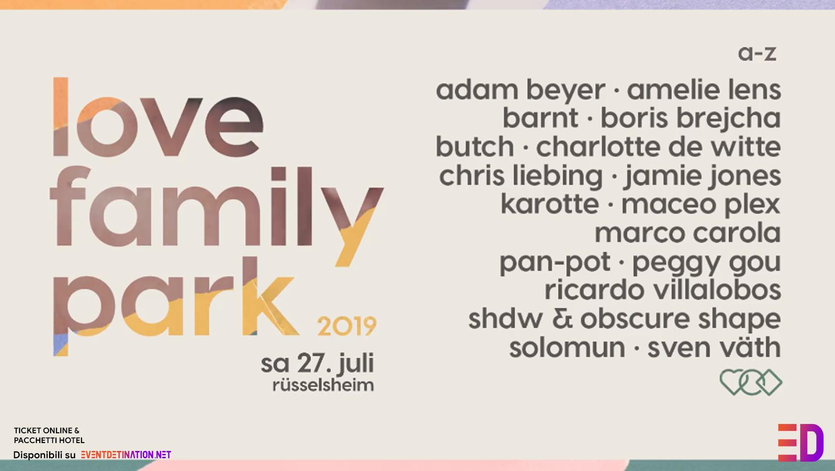 Love Family Park 2019, 27 Luglio Rüsselsheim Mainvorland ( Germania ) | Ticket – Pacchetti