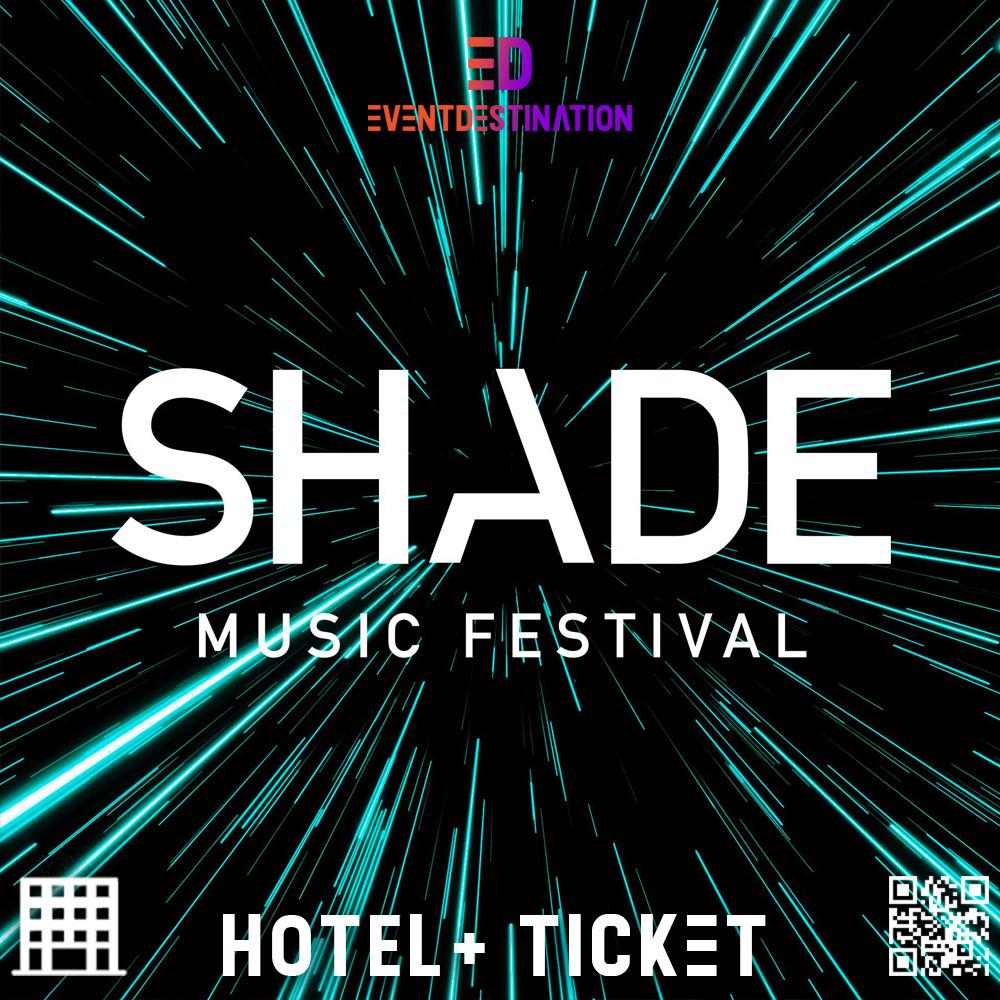 Shade Music Festival 2019 – Pacchetti Hotel + Ticket
