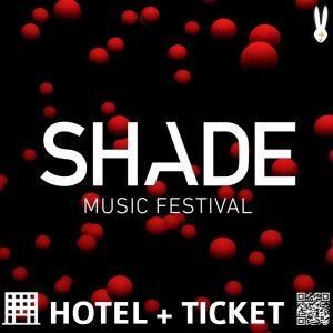 Shade Music Festival 2018 – Pacchetti Hotel + Ticket