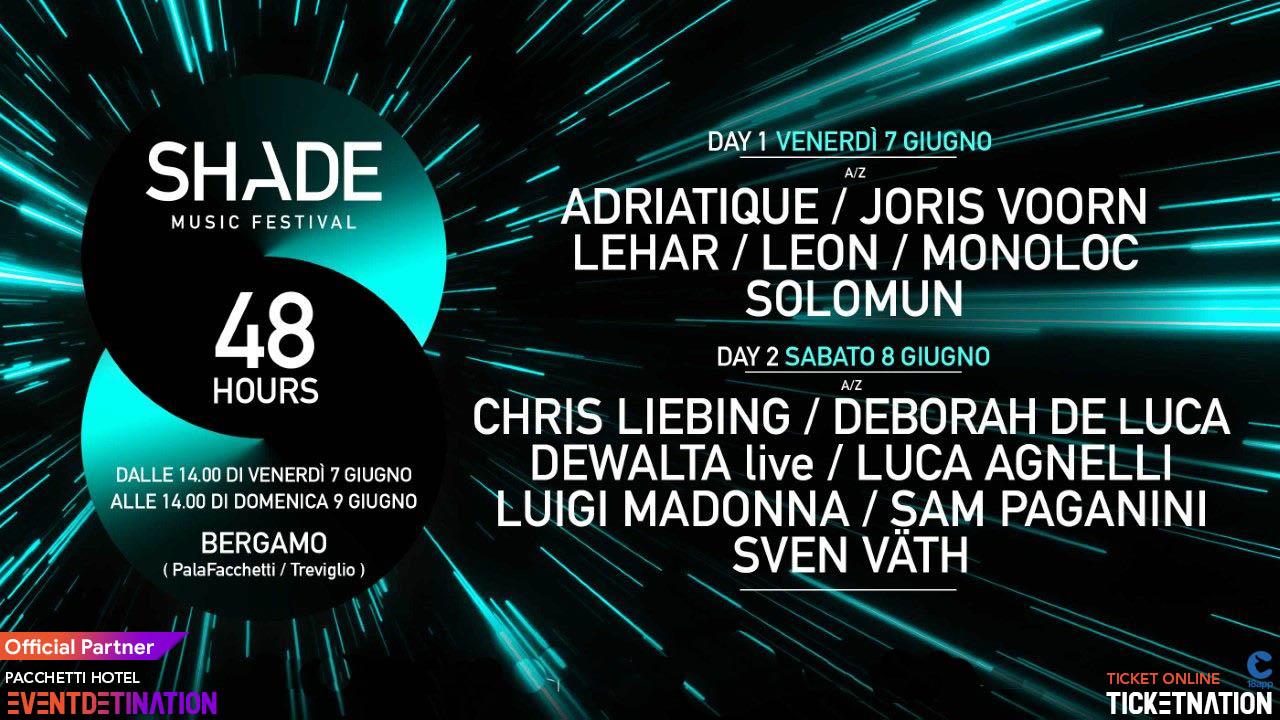 shade music festival 2019 bergamo ticket 18app pacchtti hotel