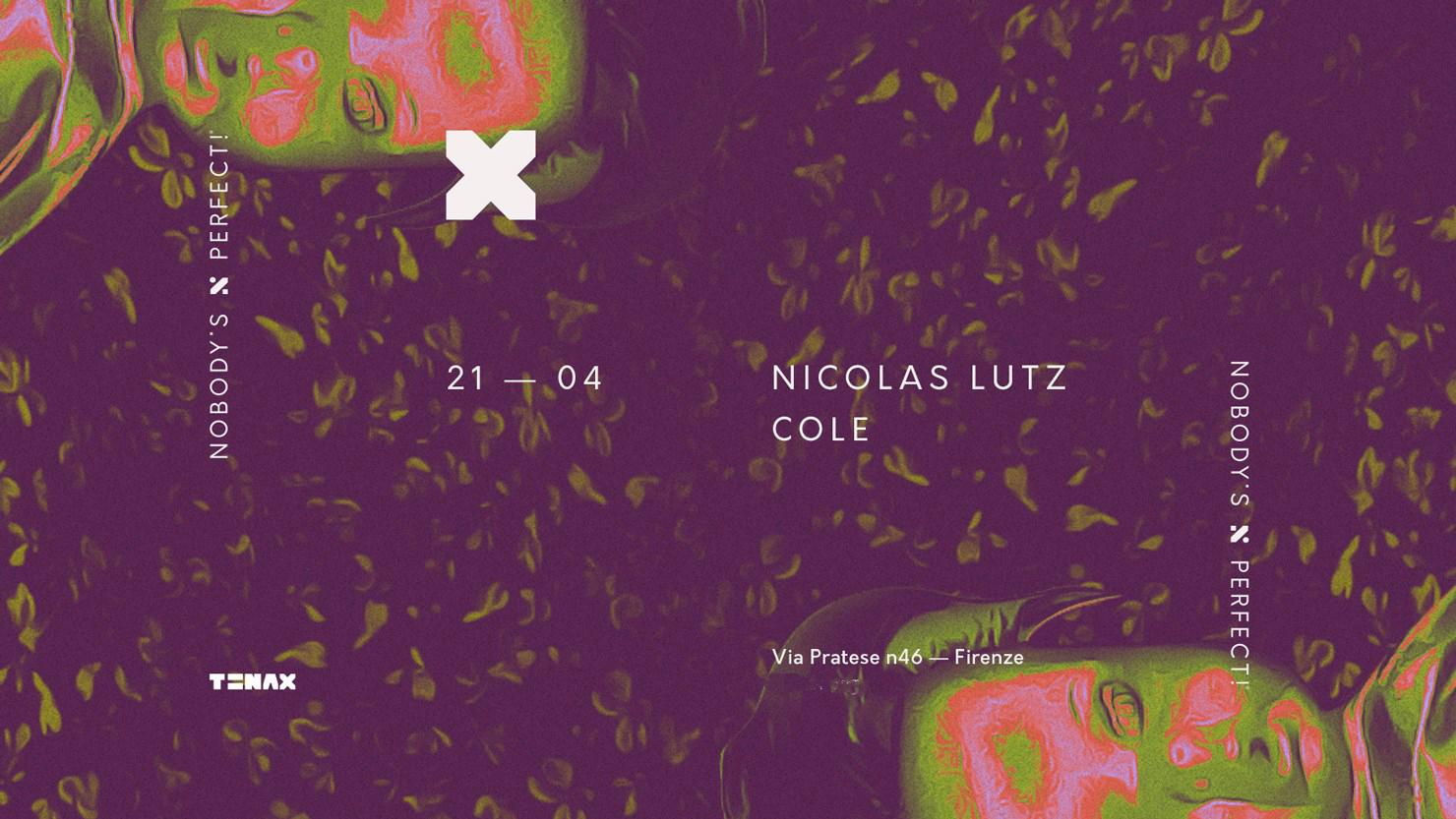 Tenax Firenze Nicolas Lutz – Sabato 21 Aprile 2018