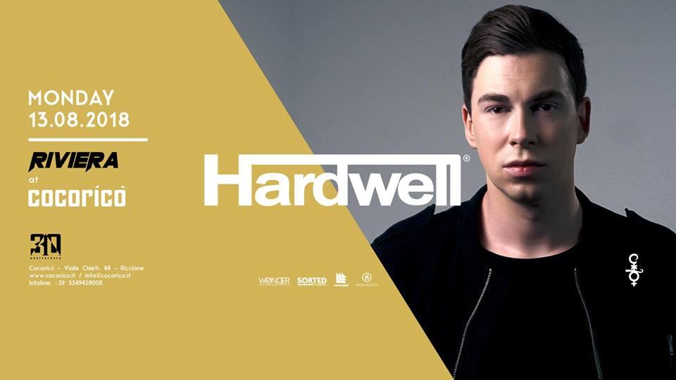 COCORICO' | Riviera w/ Hardwell | 13 Agosto 2018