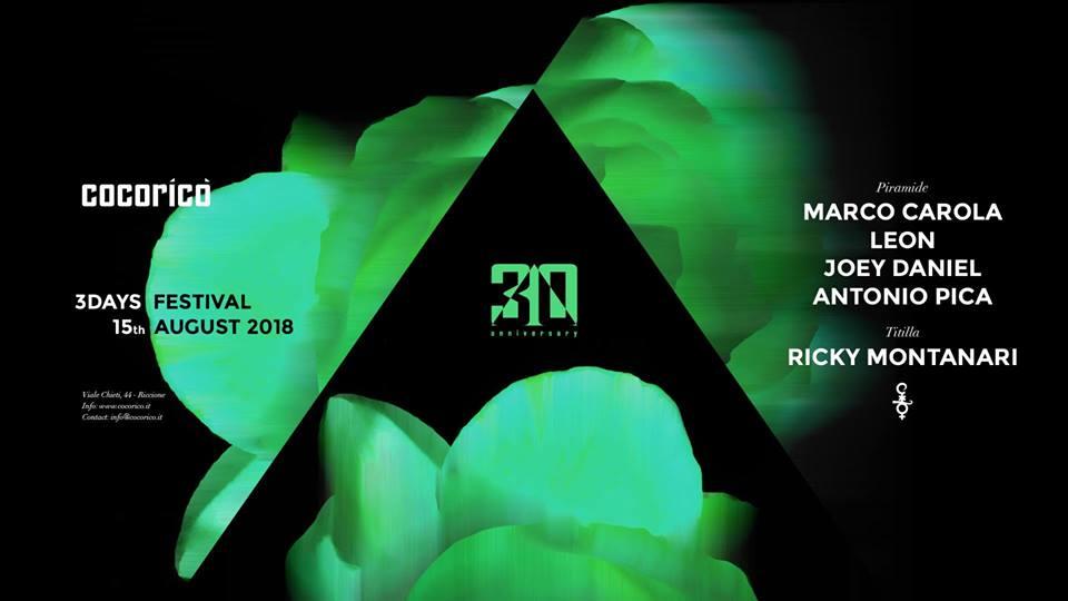 COCORICO' | 3Days Festival | Marco Carola| 15 Agosto 2018