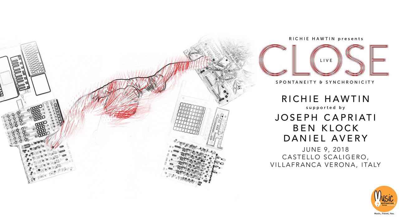 Richie HAwtin presents Close w/Joseph Capriati + Ben Klock – Sabato 09 Giugno 2018 Verona