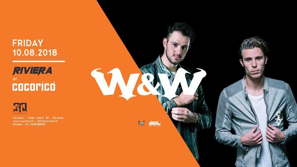 COCORICO' | Riviera w/ W&W | 10 Agosto 2018