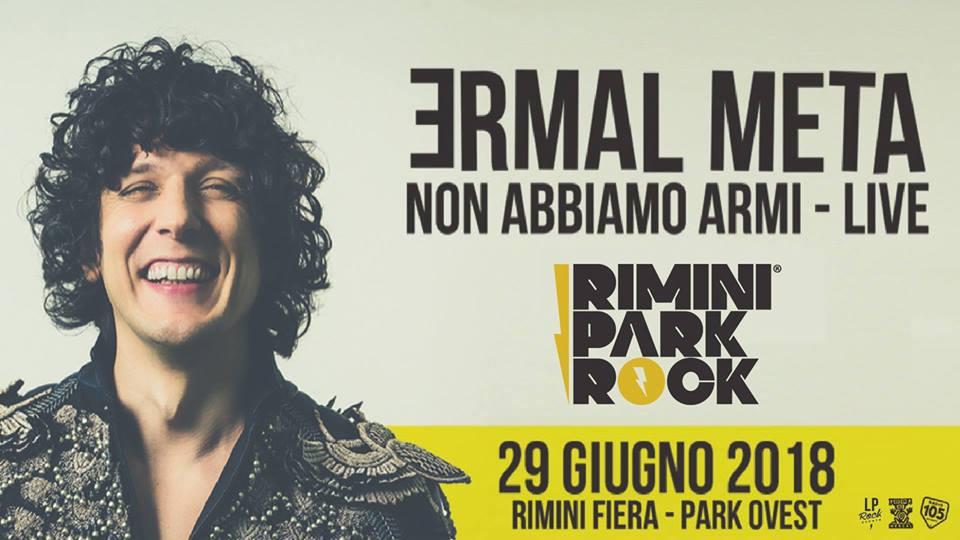 Ermal Meta a Rimini Park Rock – 29 Giugno 2018- Fiera di Rimini