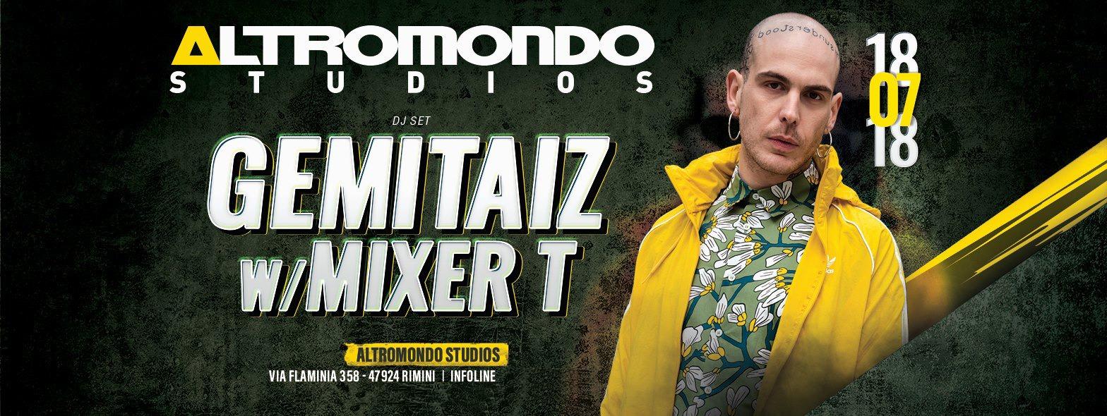 GEMITAIZ AT ALTROMONDO 18 LUGLIO 2018