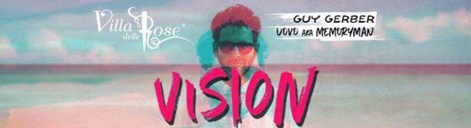 Vision @Villa delle Rose – pres. Guy Gerber – 16 Giugno 2018
