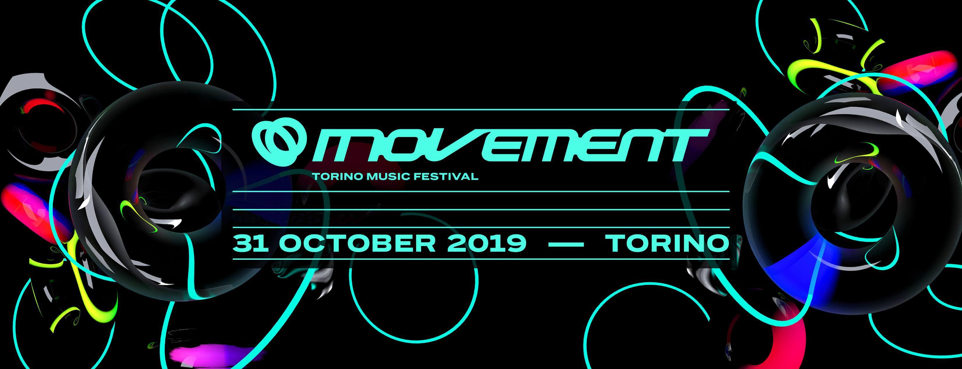 MOVEMENT Torino Music Festival – 31 Ottobre 2019 – Ticket e Pacchetti Hotel