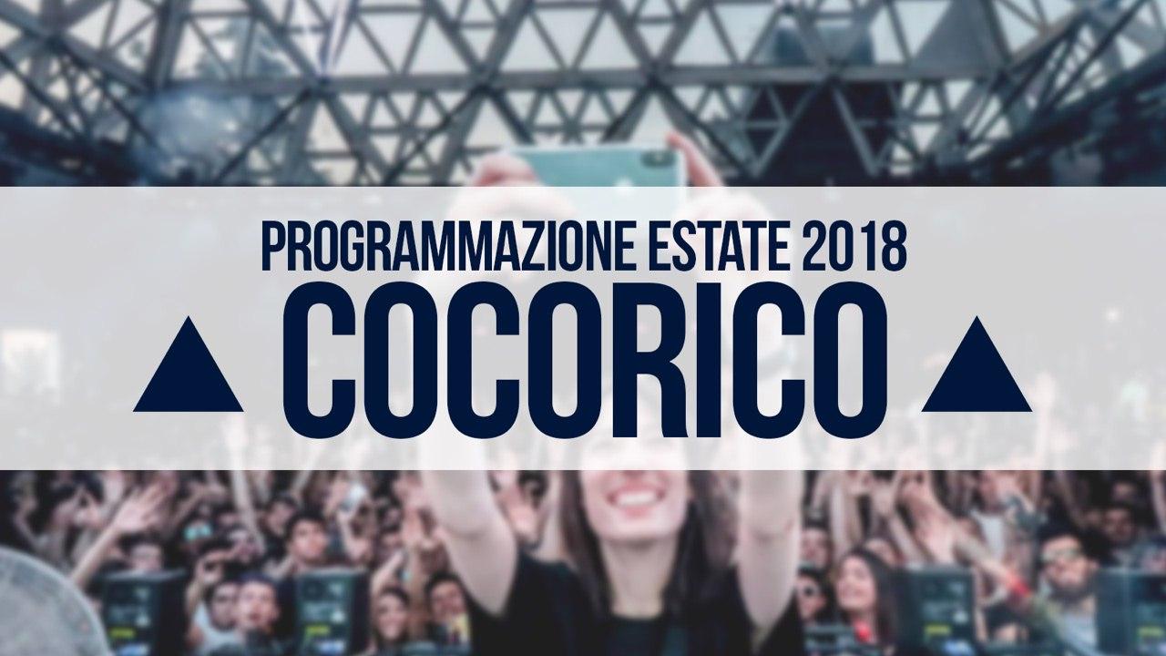 Programma serate ed eventi Cocoricò – Estate 2018