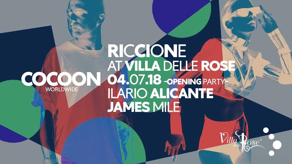 Ilario Alicante \ James Mile – Cocoon Riccione @Villa delle Rose – Opening Party – 4 Luglio 2018