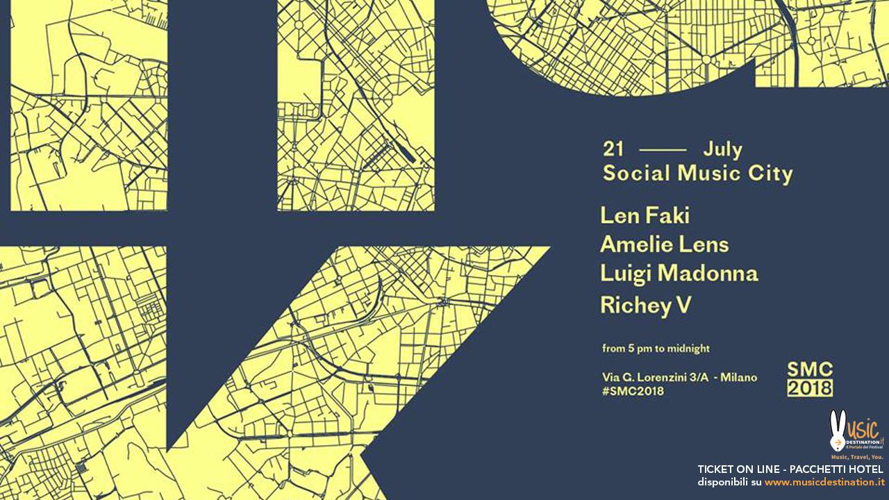 Len Faki + Amelie Lens  – Social Music City – Sabato 21 Luglio 2018