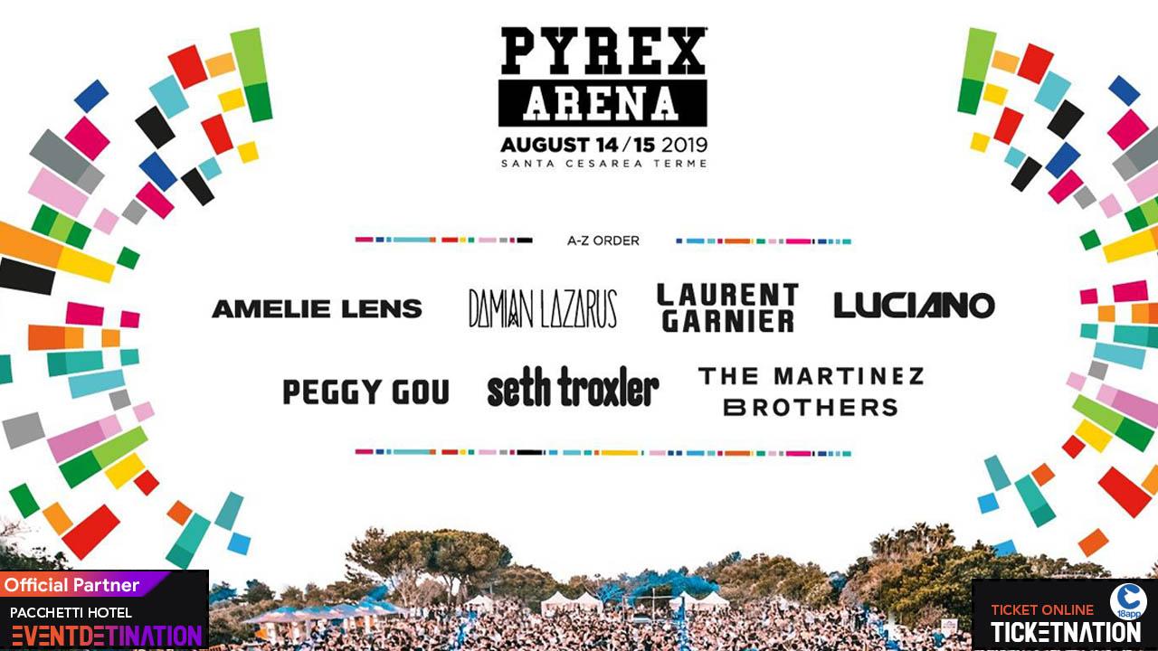 Pyrex Arena [EVENTO ANNULLATO] – 14 15 Agosto 2019 – Santa Cesarea Terme (Lecce) Ticket Biglietti 18app & Pacchetti hotel