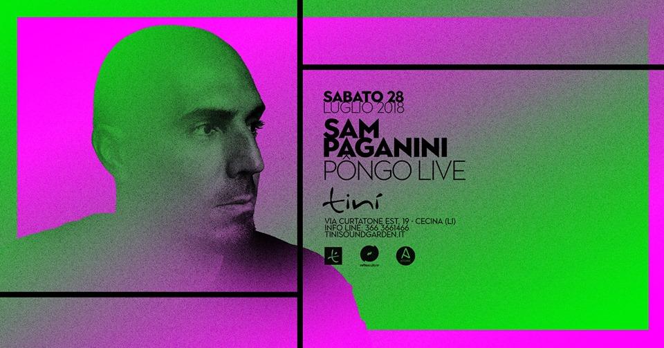 Sam Paganini – Tinì Soundgarden – Cecina – 28 Luglio 2018