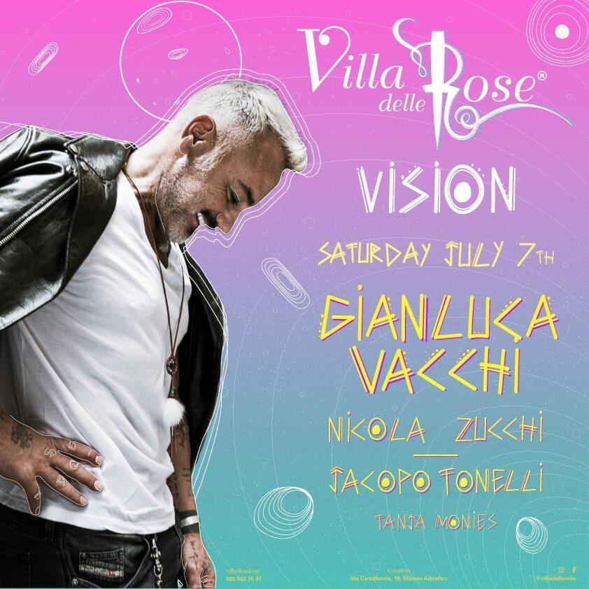 Vision @Villa delle Rose – pres. Gianluca Vacchi – 7 Luglio 2018