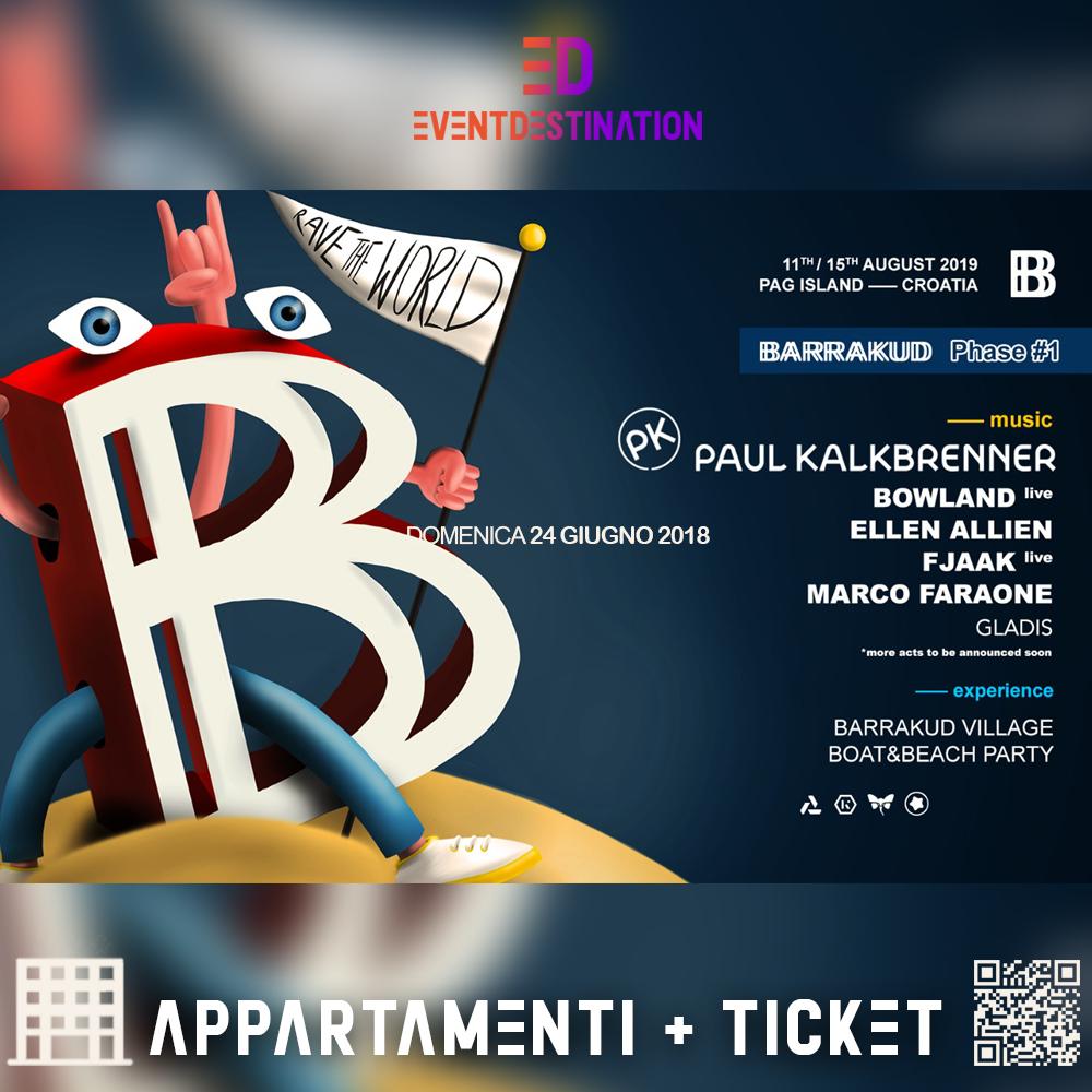 BARRAKUD FESTIVAL PACCHETTI appartamento + ticket e viaggio