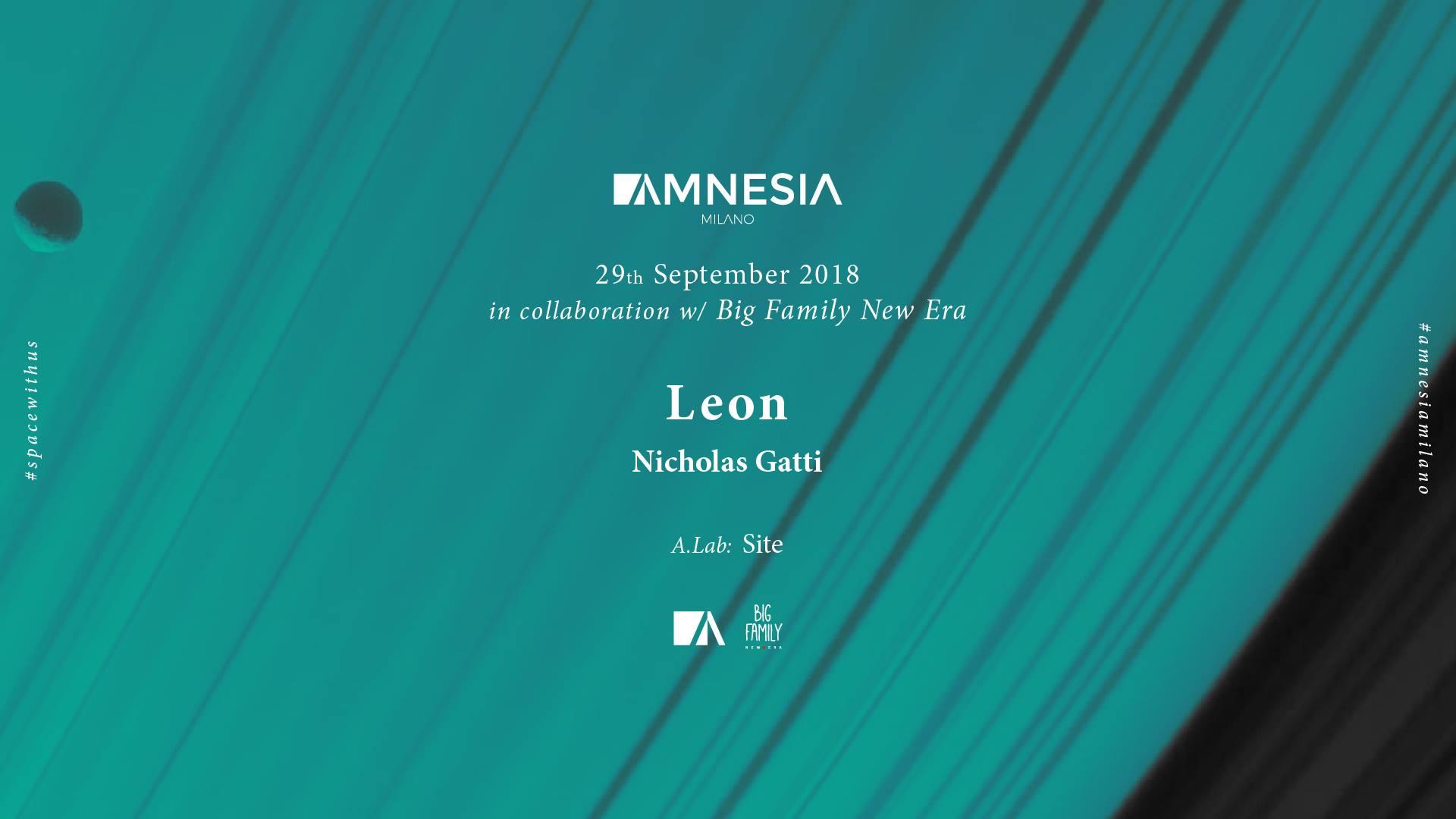 LEON & Nicholas Gatti – AMNESIA MILANO – 29 Settembre 2018