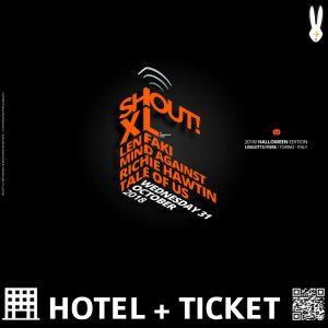 SHOUT XL Torino 2018 – Pacchetti Hotel + Ticket
