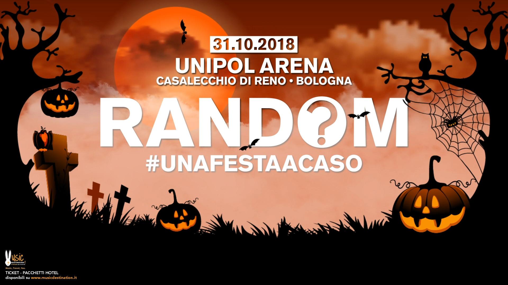 RANDOM-unipol arena bologna halloween 2018