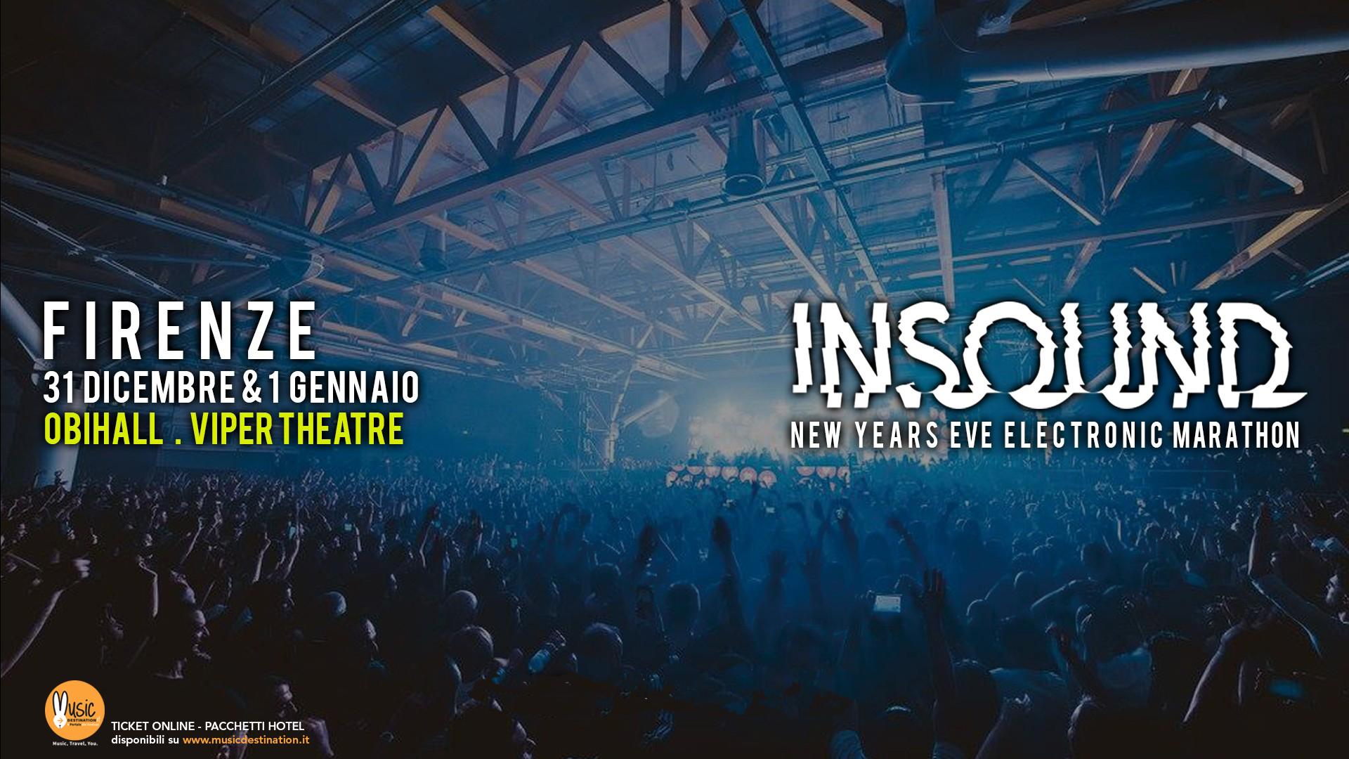 insound festival firenze 31 Dicembre 2018 01 Gennaio 2019 ticket pacchetti hotel