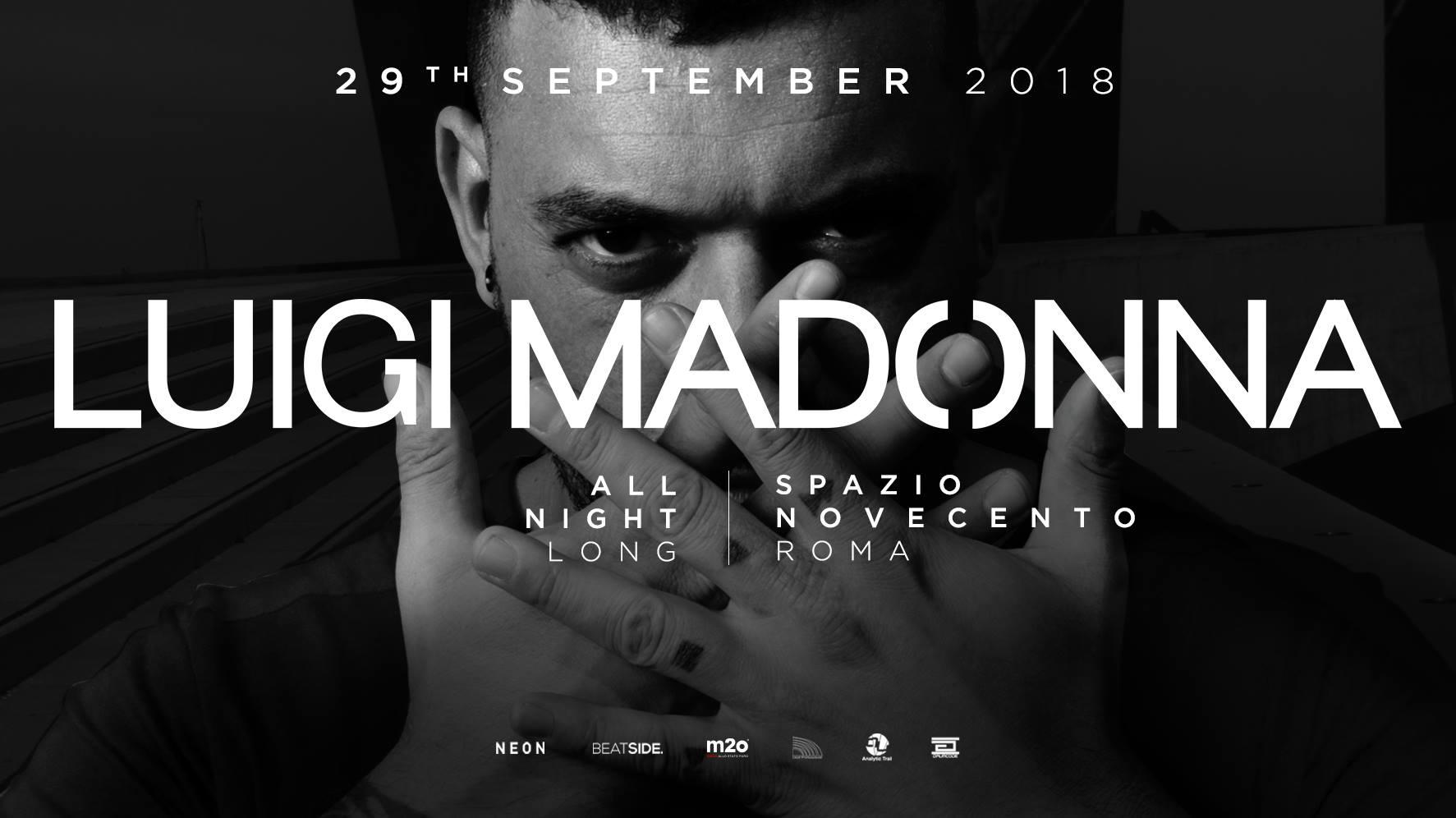 Luigi Madonna @ Spazio Novecento Roma – 29 Settembre 2018 Ticket Pacchetti Hotel
