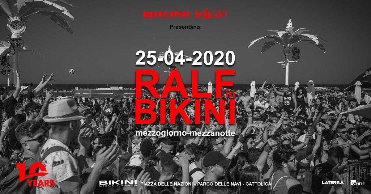 Ralf in Bikini Cattolica – 10 Years – 25 Aprile 2020