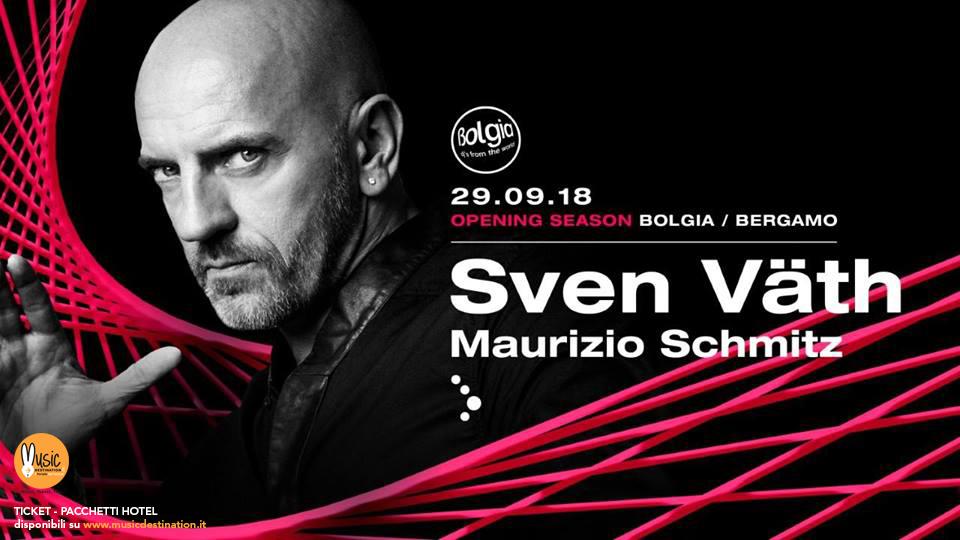 Sven Vath @ Bolgia Bergamo Opening Party – 29 Settembre 2018