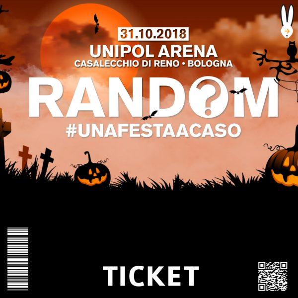ticket RANDOM UNIPOL ARENA HALLOWEEN