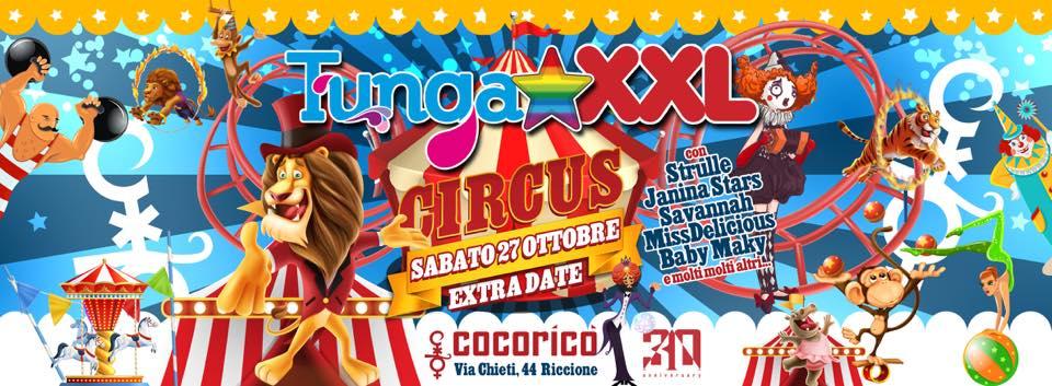TUNGA XXL Cocorico Riccione 27 Ottobre 2018