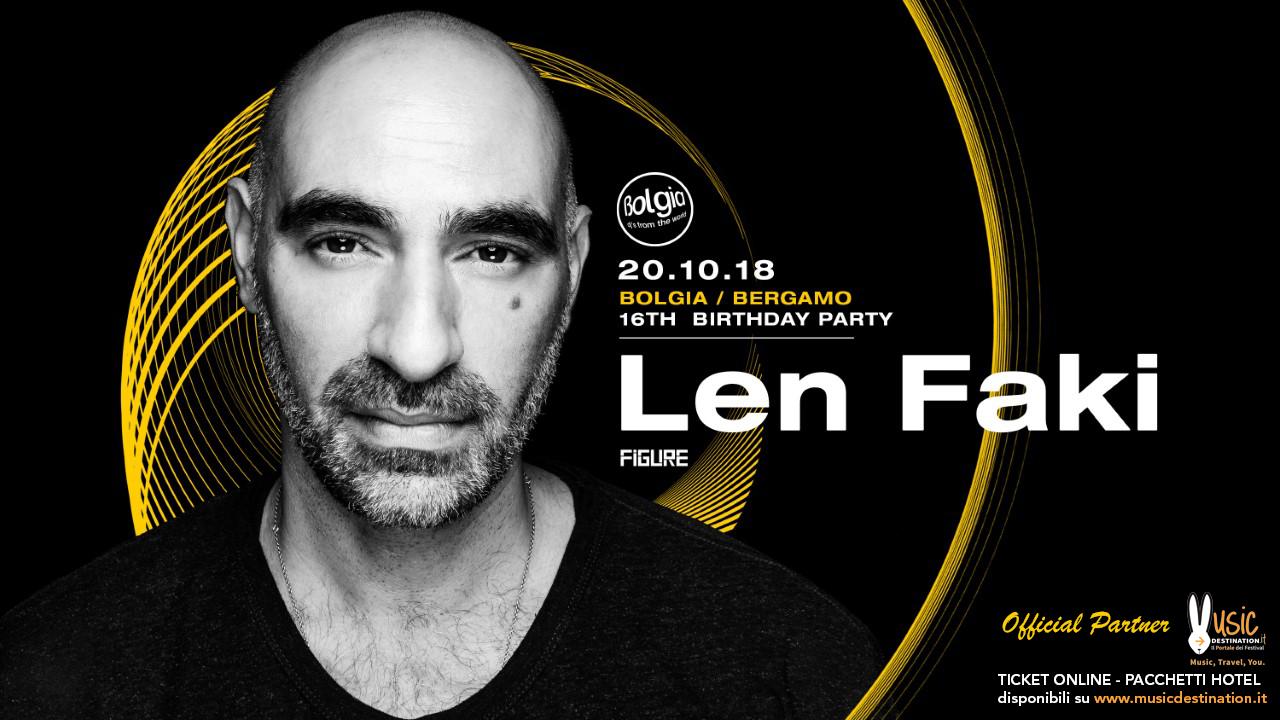 Len Faki @ Bolgia Bergamo – 20 Ottobre 2018 – Ticket – Pacchetti Hotel