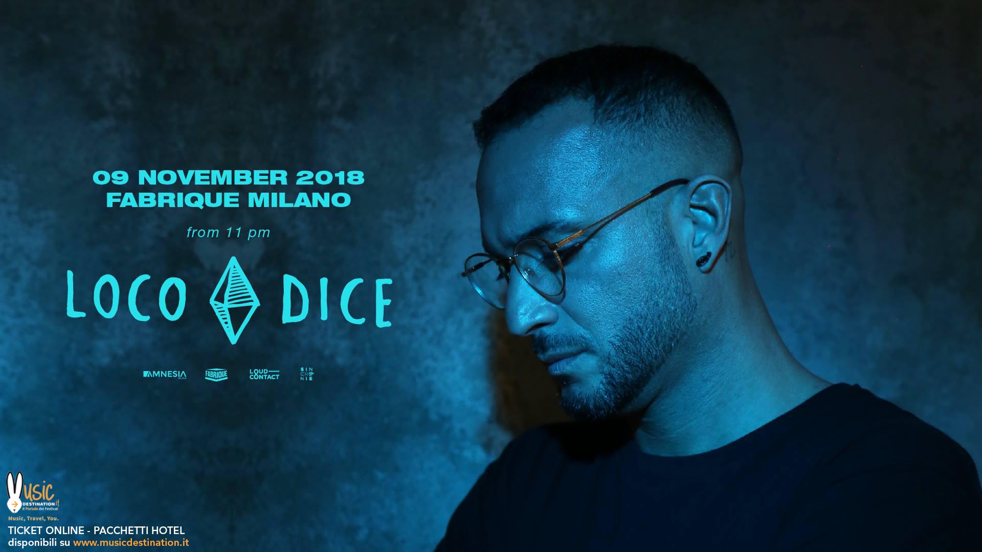 Loco Dice @ Fabrique Milano – 09 Novembre 2018 – Ticket e Pacchetti Hotel