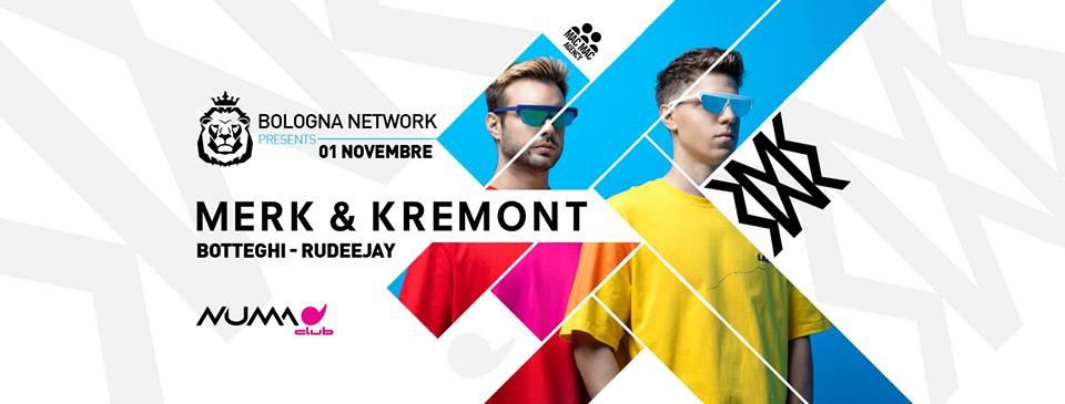 Merk & Kremont @ Numa Bologna – 01 Novembre 2018