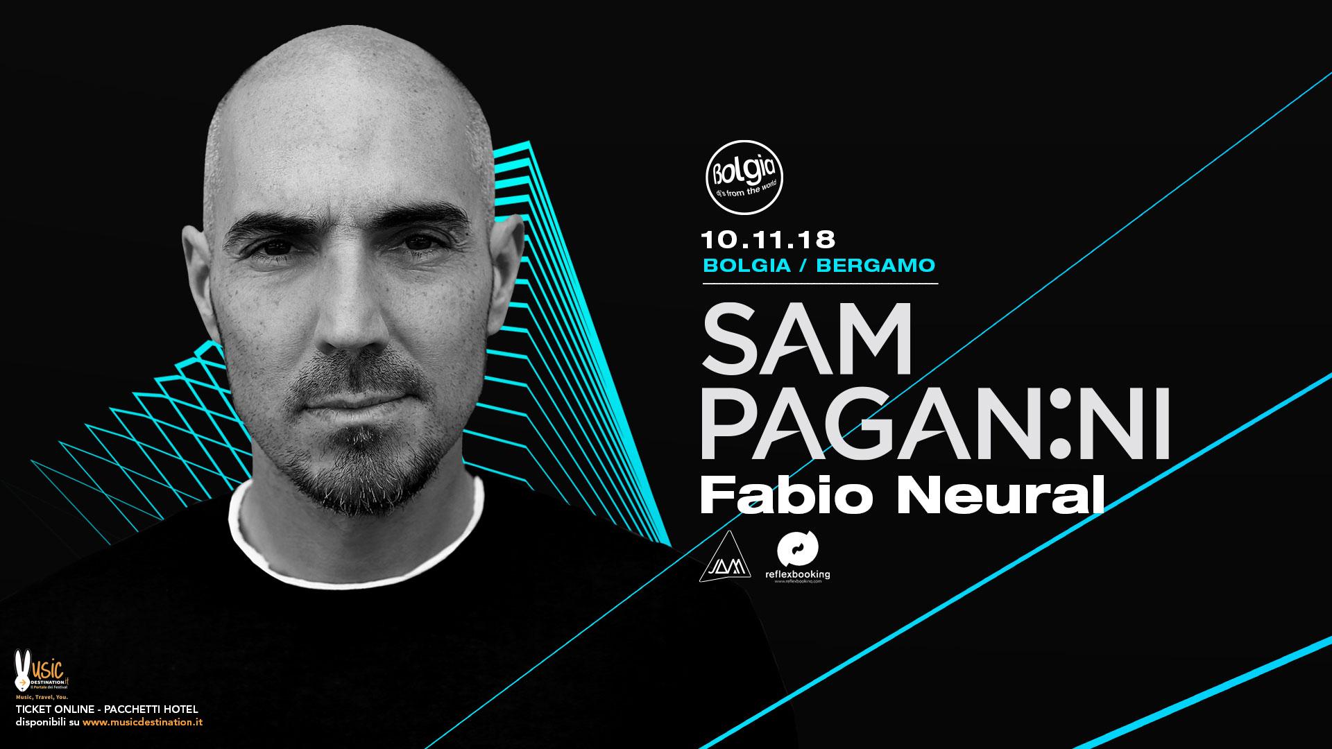 Sam Paganini @ Bolgia Bergamo – 10 Novembre 2018 – Ticket – Pacchetti Hotel