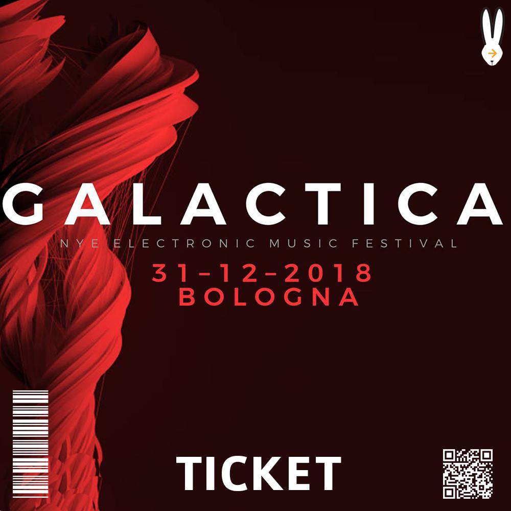 ticket GALACTICA NYE FESTIVAL BOLOGNA